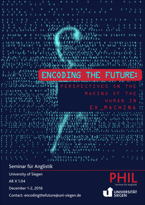 Encoding the Future: Perspectives on the Making of the Human in Ex_Machina