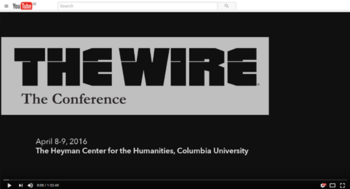 he Wire Conference Panel 2: Seriality and Narrative Experience